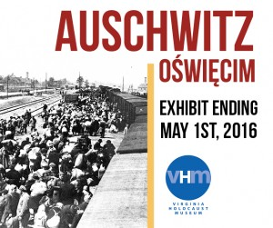 Auschwitz Exhibit Ending Soon